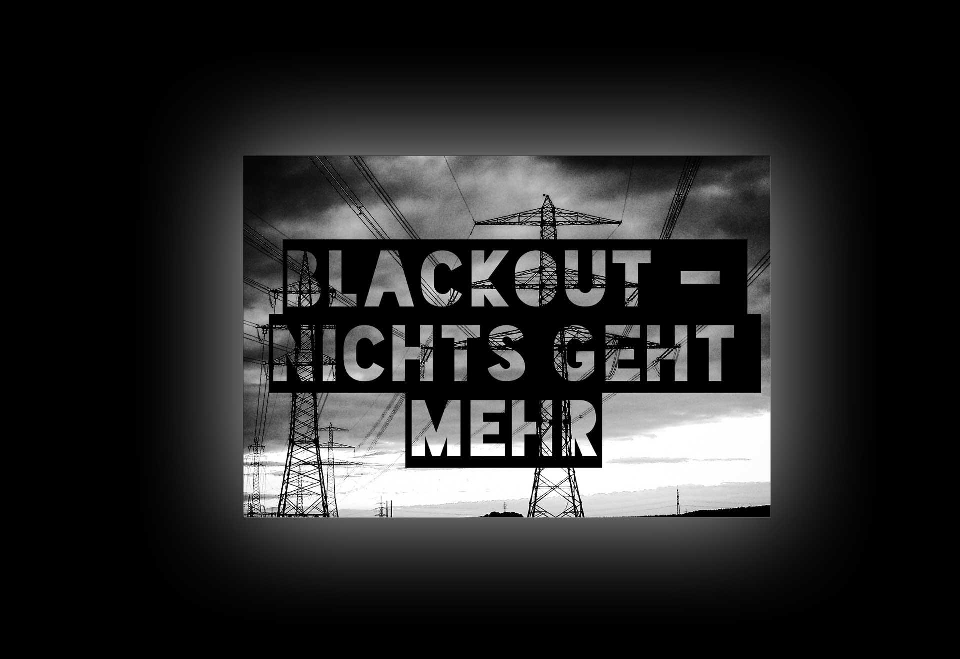 Black Out - Keine Angst durch Vorbereitung 1